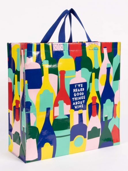 Shopper Tote: I've Heard Good Things About Wine