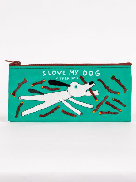 Pencil Pouch: I Love My Dog
