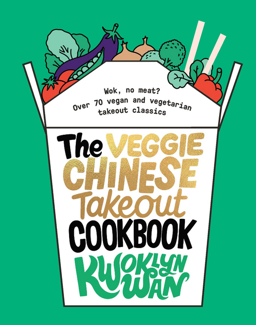 A Veggie Chinese Takeout Cookbook