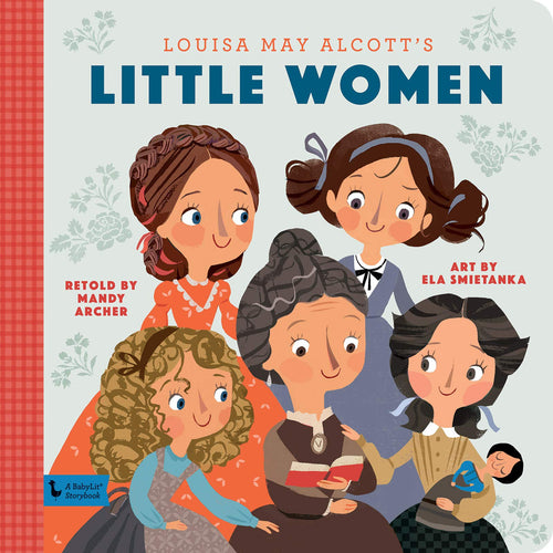 Little Women: A BabyLit® Storybook