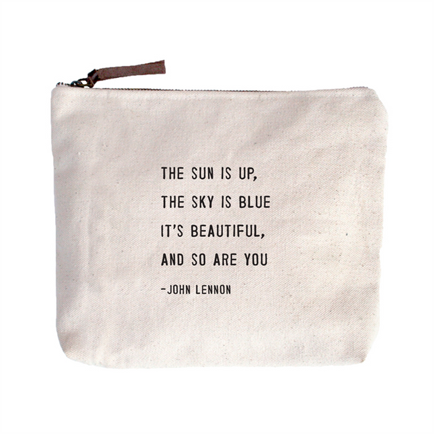 Quote Pouch: The Sun is up...