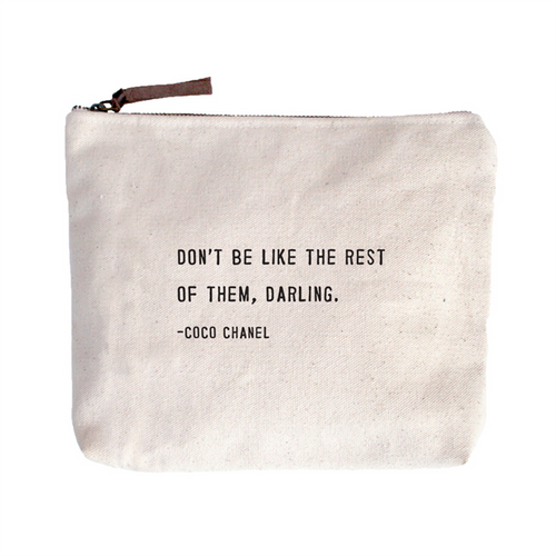 Quote Pouch: Don't be like the rest of them...