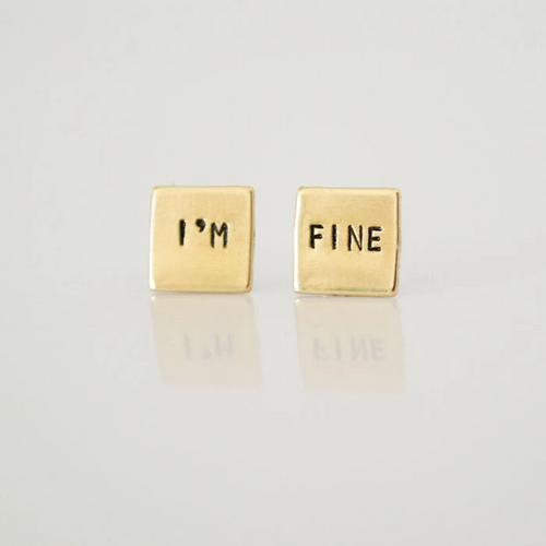 """I'm Fine"" Brass Stud Earrings"