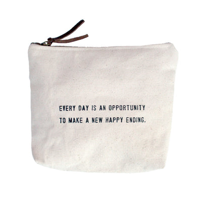 Quote Pouch: Every Day Is an Opportunity...