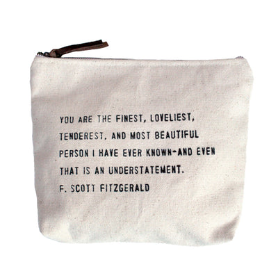 Quote Pouch: You are the Finest...