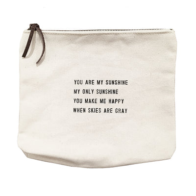 Quote Pouch: You are my sunshine...