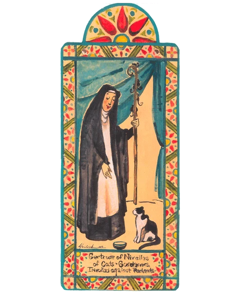 "Pocket Saint | St. Gertrude of Nivielles - ""Cats"""