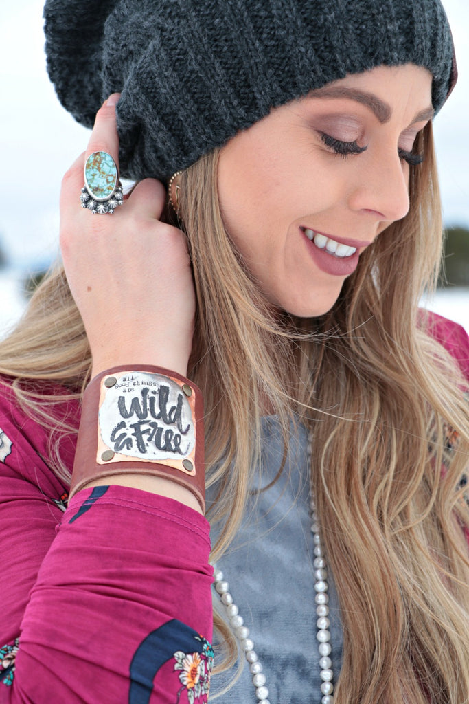 All Good Things Are Wild And Free Leather Cuff - Cowgirl Relics