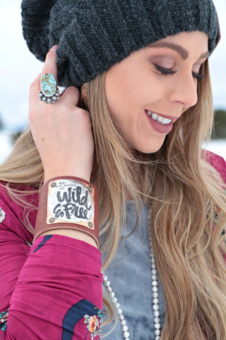 All Good Things Are Wild And Free Leather Cuff