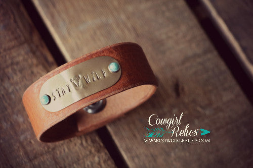 Stay Wild Rustic Western Leather Cuff - Cowgirl Relics