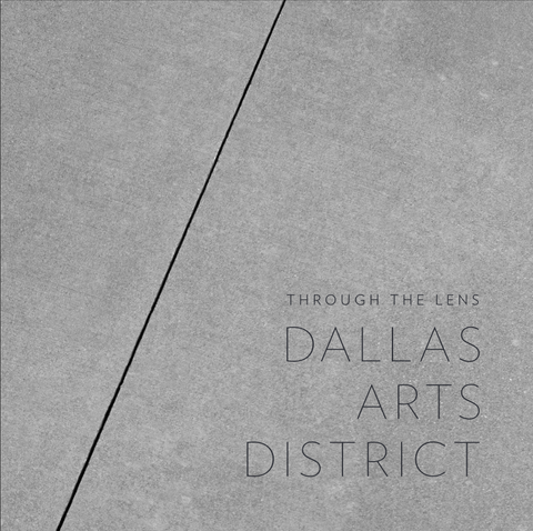 Through the Lens: Dallas Arts District