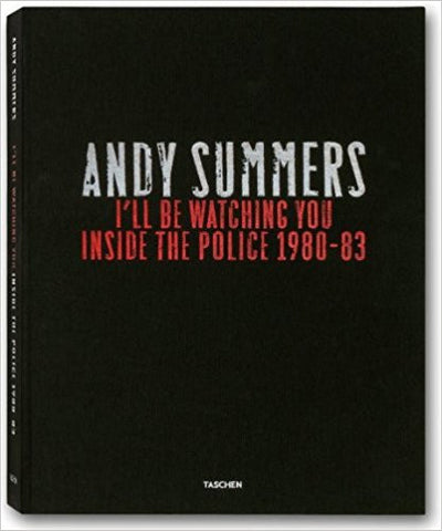 I'll Be Watching You: Inside the Police 1980-83