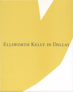Ellsworth Kelly in Dallas