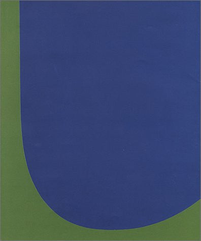 Ellsworth Kelly: Red Green Blue--Paintings and Studies, 1958-1965 - ShopDMA