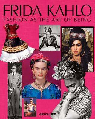 Frida Kahlo: Fashion as the Art of Being - ShopDMA