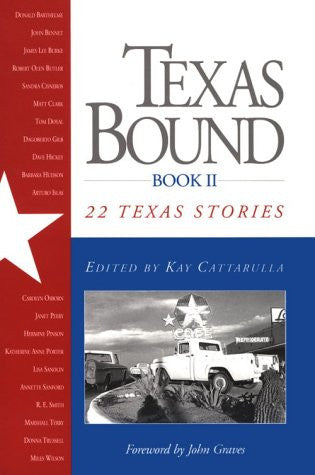 Texas Bound: Book II: 22 Texas Stories