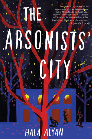 The Arsonists' City *Includes Signed Bookplate*