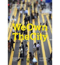 We Own the City: Enabling Community Practice in Architecture and Urban Planning