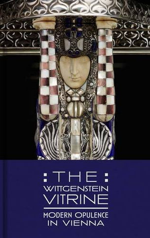 The Wittgenstein Vitrine: Modern Opulence in Vienna