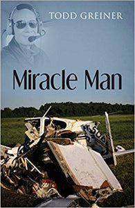 """Miracle Man"" by Todd Greiner"