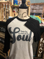Even So, It is Well T-shirt/ Black