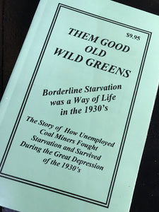 """Them Good Old Wild Greens""  by James T. Carrier"