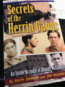 """Secrets of the Herrin Gangs"" by Ralph Johnson and John Musgrave"