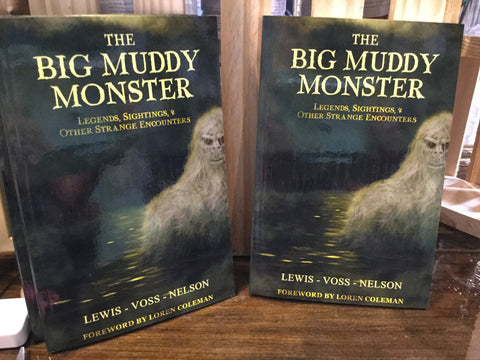 """The Big Muddy Monster"" by Lewis-Voss-Nelson"