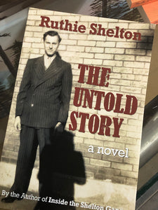 """The Untold Story"" a novel By Ruthie Shelton"