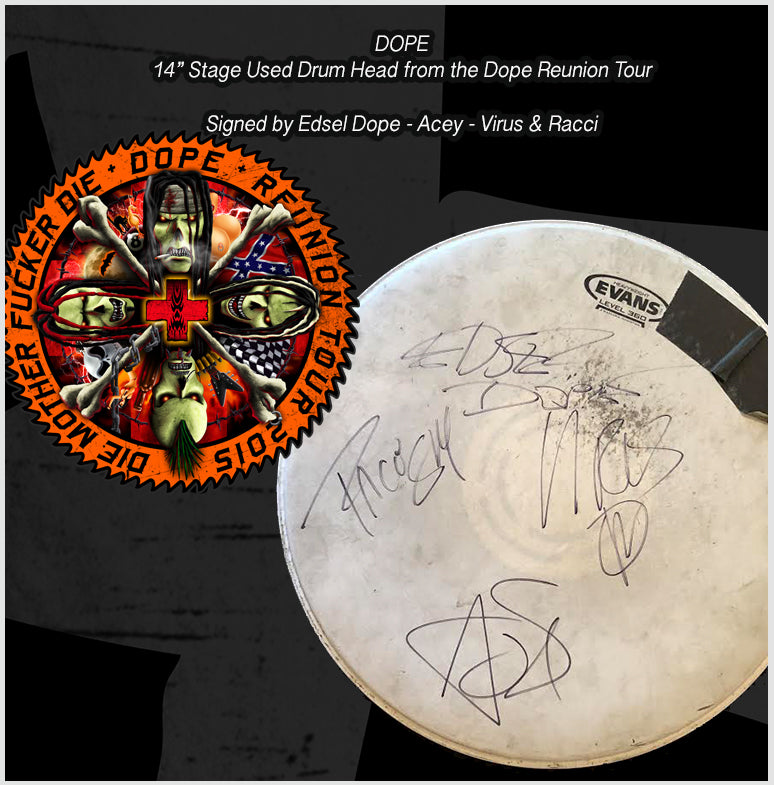 "Dope Reunion Stage used Drum head  14"" - Signed by Edsel - Acey - Virus - and Racci"