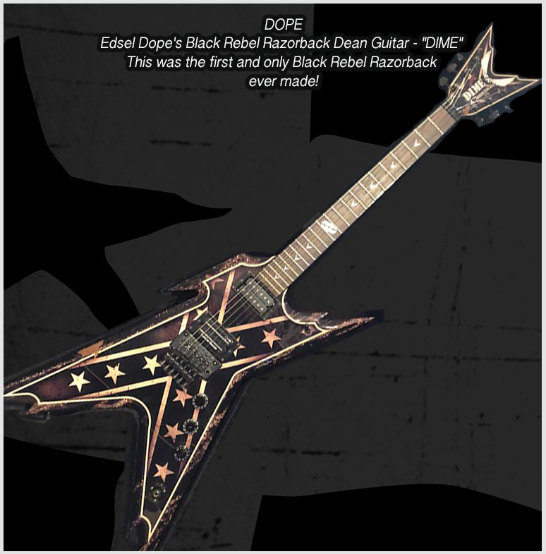 "Edsel Dope's Black Rebel Razorback Dean Guitar - ""DIME"" This was the first and only one ever made!"