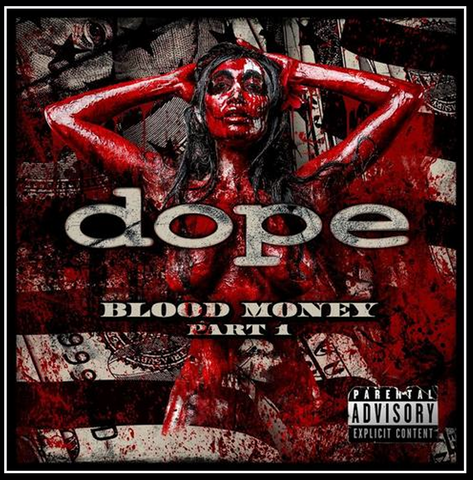 DOPE Blood Money Part 1 DigiPak-Instant download of Album - DL