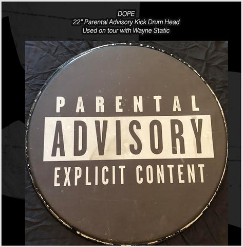"22"" Inch Parental Advisory Kick Drum Head used by DOPE while on tour with Wayne Static in 2014"