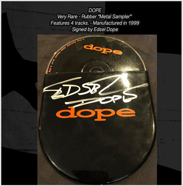 SUPER RARE - Dope Rubber Sampler CD from 1999 - Signed by Edsel Dope
