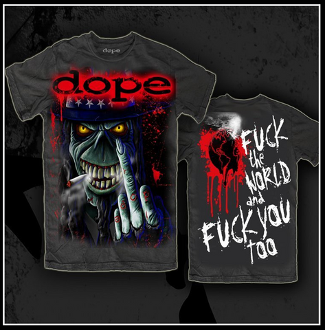 Dope Fuck The World T-Shirt - Apparel