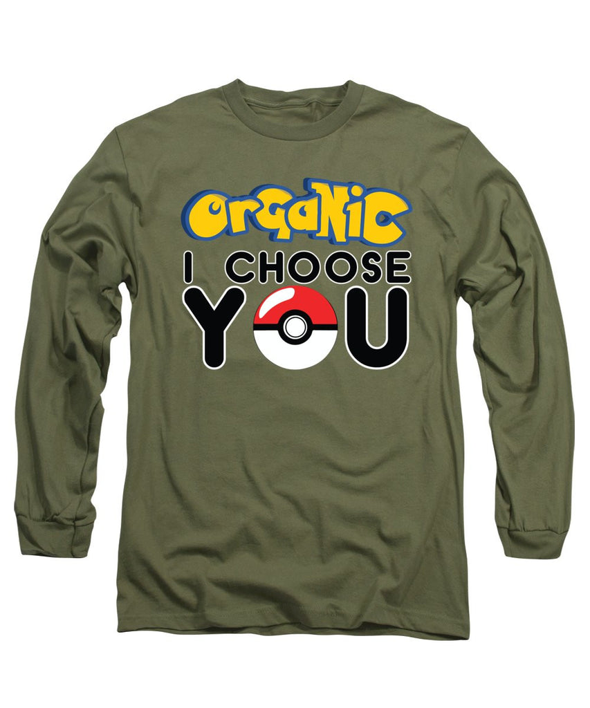 Long Sleeve T-Shirt - Organic I Choose You
