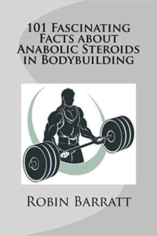 101 Fascinating Facts About Anabolic Steroids in Bodybuilding-Books-TBHPD-Helmetdon