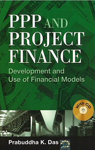 PPP and Project Finance: Development and use of Financial Models