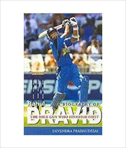 A Biography of Rahul Dravid: The Nice Guy Who Finished First-Books-TBHPD-Helmetdon