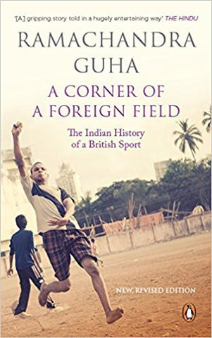 A Corner of a Foreign Field: The Indian History of a British Sport-Books-TBHPD-Helmetdon