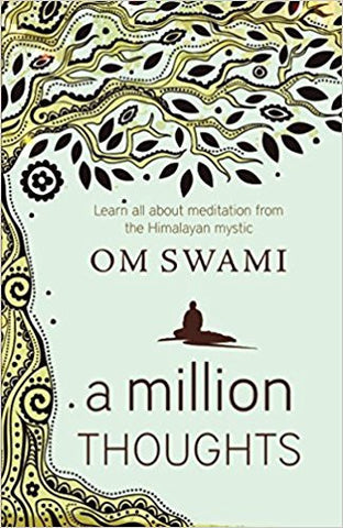 A Million Thoughts: Learn All About Meditation from The Himalayan Mystic-Books-TBHPD-Helmetdon