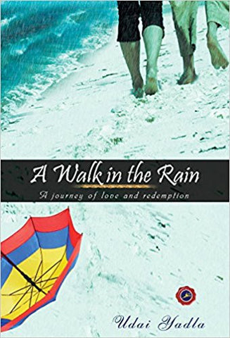 A Walk in the rain; A journey of love and redemption-Books-TBHPD-Helmetdon