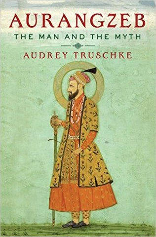 Aurangzeb: The Man and the Myth-Books-TBHPD-Helmetdon