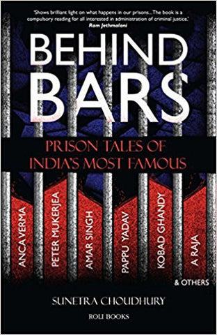 Behind Bars: Prison Tales of India's Most Famous-Books-TBHPD-Helmetdon