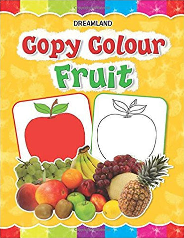 Copy Colour: Fruits (Copy Colour Books)-Books-TBHPD-Helmetdon