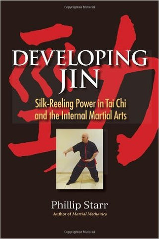 Developing Jin: Silk-Reeling Power in Tai Chi and the Internal Martial Arts-Books-TBHPD-Helmetdon