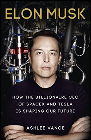 Elon Musk: How the Billionaire CEO of Spacex and Tesla is Shaping Our Future-Books-TBHPD-Helmetdon