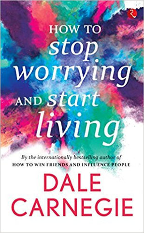 How to Stop Worrying and Start Living-Books-TBHPD-Helmetdon