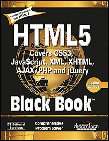 HTML 5 Black Book, Covers CSS 3, JavaScript, XML, XHTML, AJAX, PHP and jQuery, 2ed-Books-TBHPD-Helmetdon