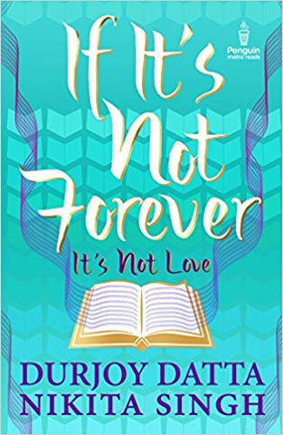 If It's Not Forever It's Not Love-Books-TBHPD-Helmetdon